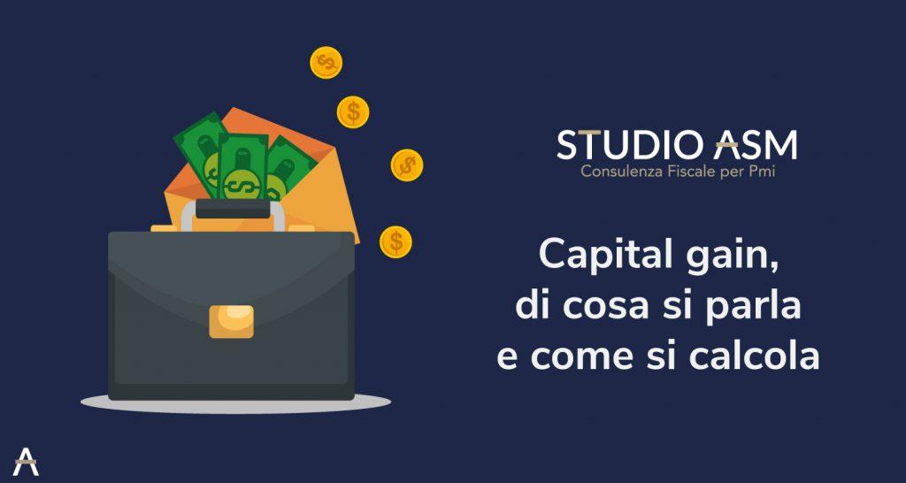 Capital gain, di cosa si parla e come si calcola
